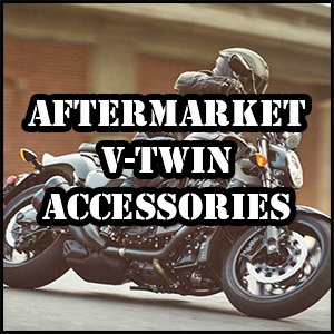 Shop Aftermarket V-Twin Accessories